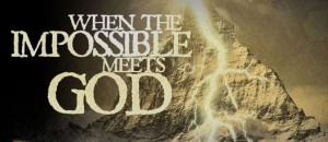 when-the-impossible-meets-god